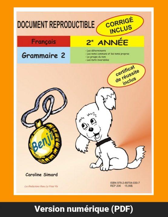 Grammaire 2, 2e année par Caroline Simard, Reproductible, PDF