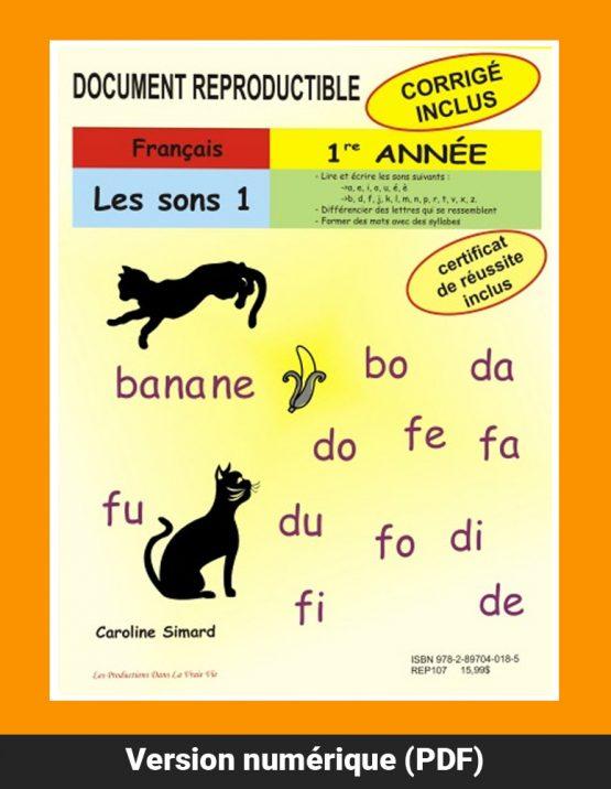 Les sons 1, 1re année par Caroline Simard, Reproductible, PDF