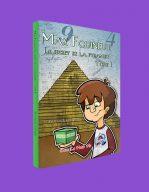 Le secret de la pyramide (Max Fouineur, tome 1) Sylvain Lacharité