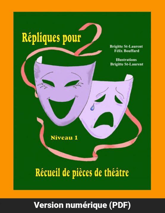 Réplique pour 2 Niveau 1 par Brigitte St-Laurent
