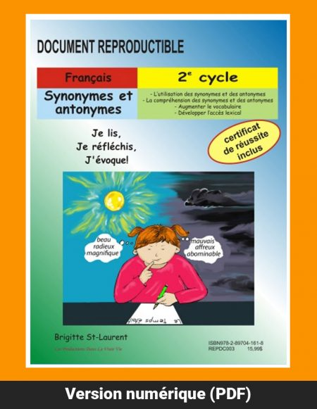 Synonymes et antonymes par Brigitte St-Laurent, 2e cycle, Reproductible, PDF