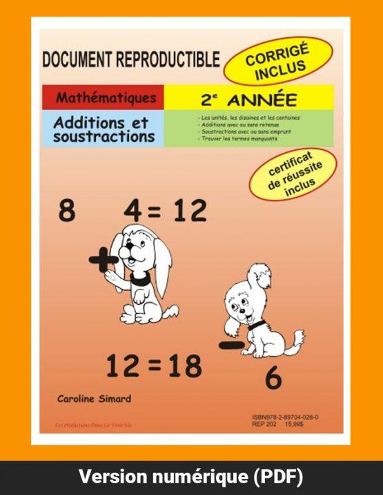 Additions et soustractions, 2e année par Caroline Simard, Reproductible, PDF