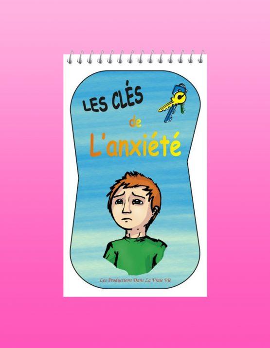 Les clés de l'anxiété par Lucie Brault Simard - Psychoéducation