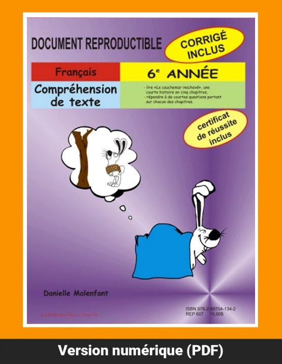 Compréhension de texte, 6e année par Danielle Malenfant, Reproductible, PDF
