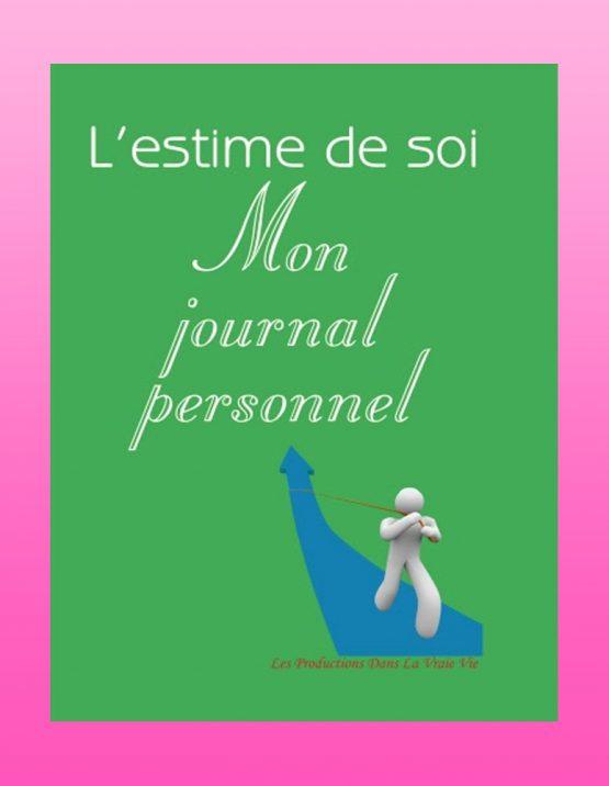 L'estime de soi : Mon journal personnel, par Caroline Simard, Psychoéducation
