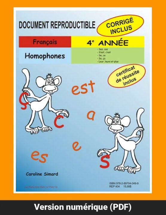 Homophones, 4e année par Caroline Simard, Reproductible, PDF