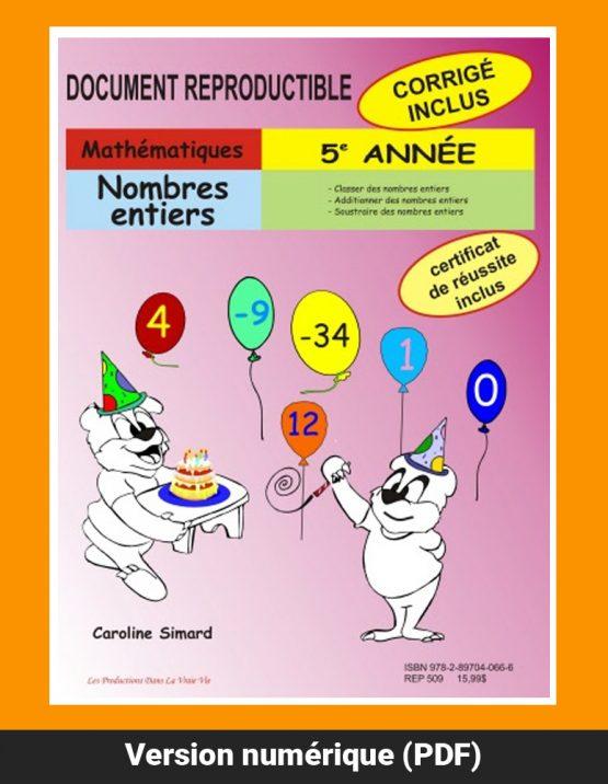 Nombres entiers, 5e année par Caroline Simard, Reproductible, PDF