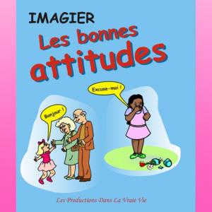 Imagier Les bonnes attitudes