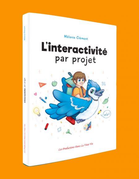Couverture du livre d'activités L'interactivité par projet