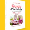 Couverture du Guide d'activités pour les enfants de 12 à 36 mois, par Lucie Brault Simard