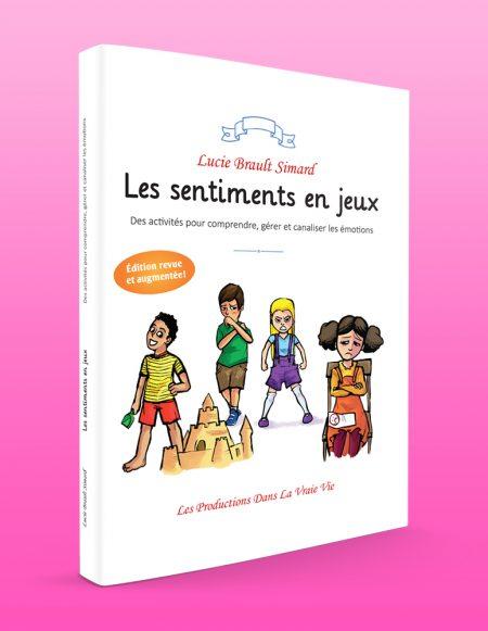 Couverture de Les sentiments en jeux par Lucie Brault-Simard