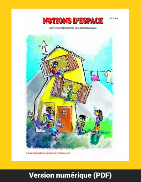 Notions d'espace, activités préparatoires aux mathématiques pour les 3 à 7 ans par Denise Filiatrault