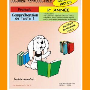 Compréhension de texte 1, 2e année par Danielle Malenfant, Reproductible, PDF