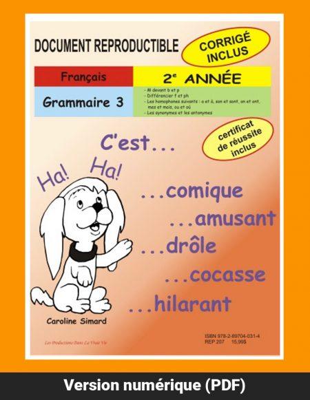 Grammaire 3, 2e année par Caroline Simard, Reproductible, PDF