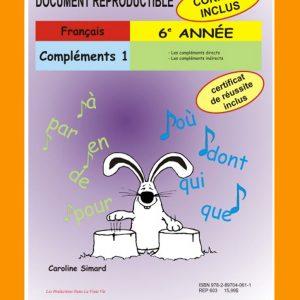 Compléments 1, 6e année par Caroline Simard, Reproductible, PDF