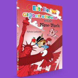 Estelle Globetrotteuse visite New-York, par Sylvain Lacharité
