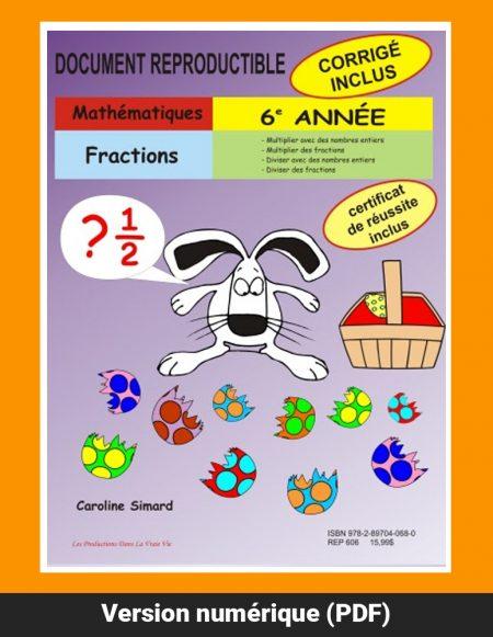 Fractions, 6e année par Caroline Simard, Reproductible, PDF