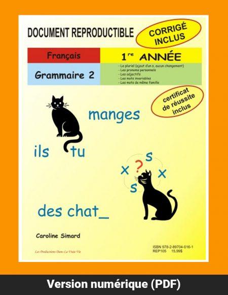 Grammaire 2, 1re année par Caroline Simard, Reproductible, PDF