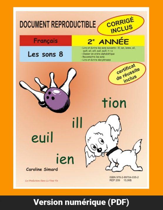 Les sons 8, 2e année par Caroline Simard, Reproductible, PDF