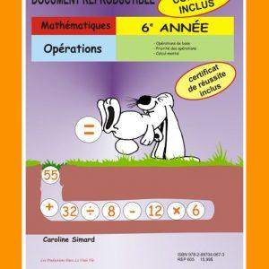 Opération 1, 6e année par Caroline Simard, Reproductible, PDF