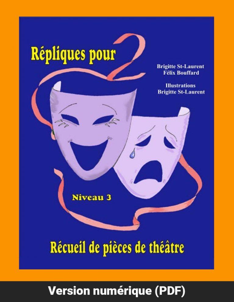 Réplique pour deux - Niveau 3, version PDF, Brigitte St-Laurent