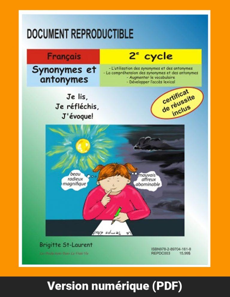 Synonymes et antonymes par Brigitte St-Laurent, 2e cycle, Reproductible, PDF