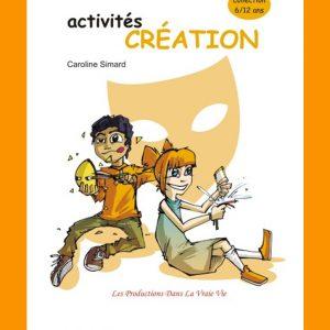 Activités Création par Caroline Simard, Primaire, Livres d'activités, PDF
