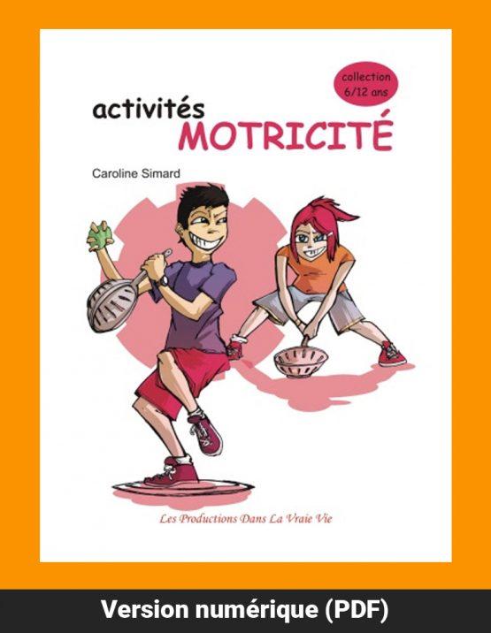 Activités Motricité par Caroline Simard, Primaire, Livres d'activités, PDF