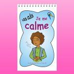 Les clés Je me calme par Lucie Brault Simard - Psychoéducation