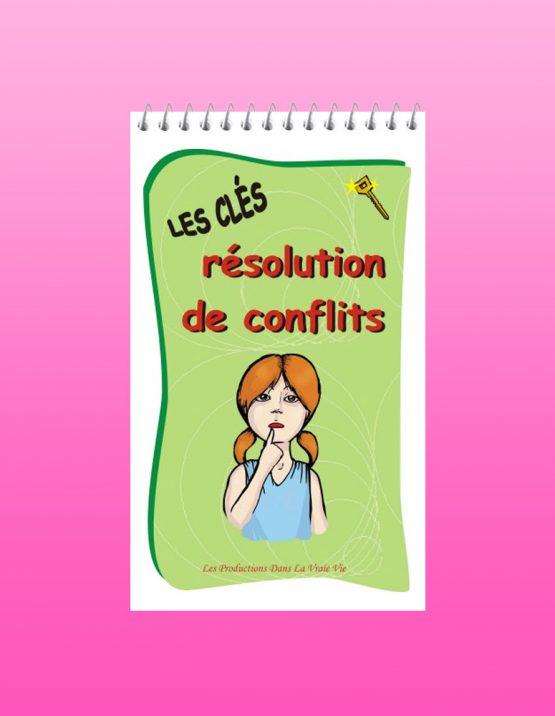 Les clés de la résolution de conflit - Psychoéducation