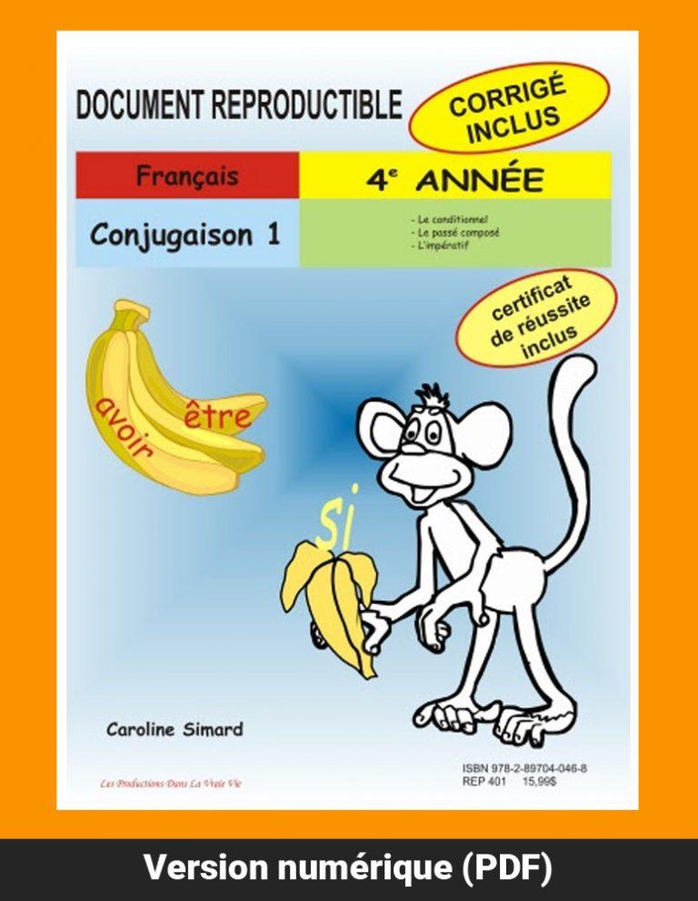 Conjugaison 1, 4e année par Caroline Simard, Reproductible, PDF