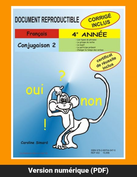 Conjugaison 2, 4e année par Caroline Simard, Reproductible, PDF