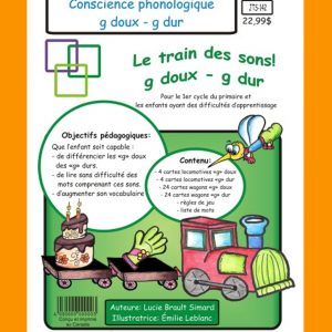 Jeu éducatif de conscience phonologique Le train des sons (g doux - g dur)