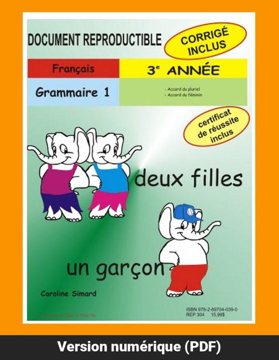 Grammaire 1, 3e année par Caroline Simard, Reproductible, PDF