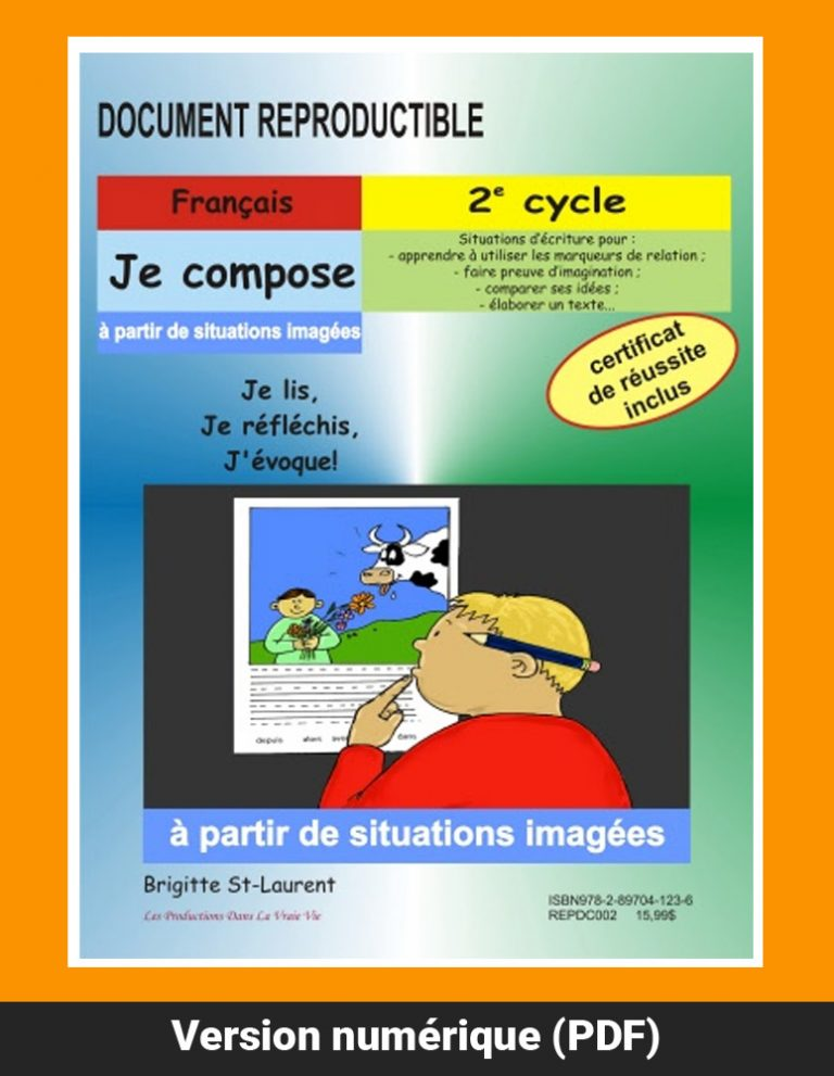 Je compose à partir de situations imagées par Brigitte St-Laurent, 2e cycle, Reproductible, PDF