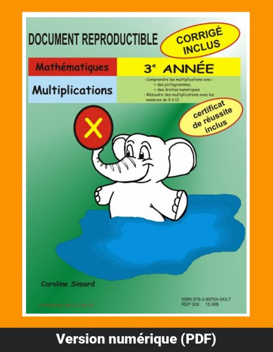Multiplications, 3e année par Caroline Simard, Reproductible, PDF