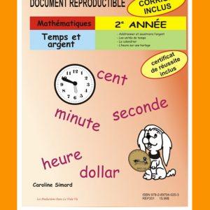 Temps et argent, 2e année par Caroline Simard, Reproductible, PDF